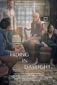 Jim Newman, Julee Cerda, Gary Hilborn, and Judy McLane in Hiding in Daylight (2019)