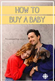 How to Buy a Baby (2017-)