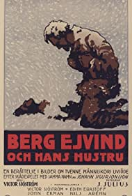 Berg-Ejvind och hans hustru (1918) Poster - Movie Forum, Cast, Reviews