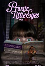 Private Little Eyes
