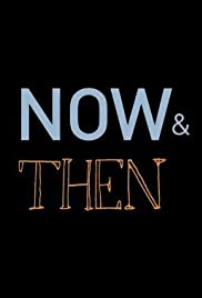 Now & Then Poster