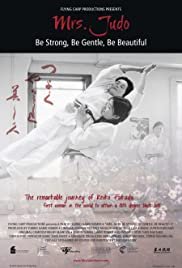 Mrs. Judo: Be Strong, Be Gentle, Be Beautiful Poster