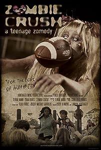 Downloaded movie quality Zombie Crush: A Teenage Zomedy USA [1280x720]