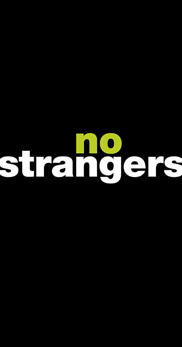 Image result for No strangers