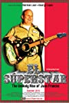 El Superstar: The Unlikely Rise of Juan Frances (2008)
