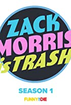 Zack Morris Is Trash