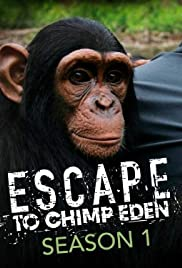 Escape to Chimp Eden Poster