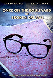 Once on the Boulevard of Broken Dreams Poster