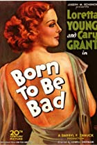 Born to Be Bad (1934) Poster