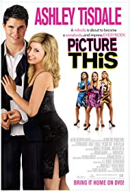 Ashley Tisdale and Robbie Amell in Picture This (2008)