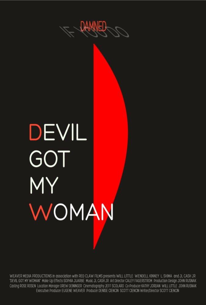 Devil Got My Woman (2013)