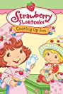 Strawberry Shortcake: Cooking Up Fun
