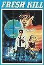 Fresh Kill (1988) Poster