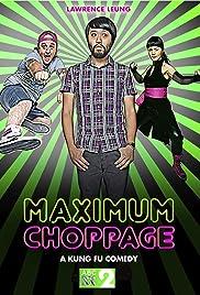 Maximum Choppage Poster