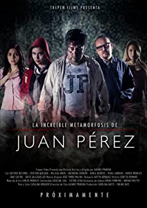 Best free torrents for downloading movies The Amazing Metamorphosis of Juan Perez by none [2048x1536]