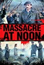 Massacre at Noon