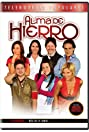 Alma de hierro (2008) Poster