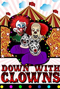 Watch japanese adult movies Down with Clowns [BDRip]