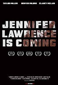Primary photo for Jennifer Lawrence Is Coming