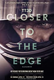 TT3D: Closer to the Edge (2011) Poster - Movie Forum, Cast, Reviews