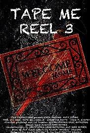 Tape Me: Reel 3 Poster