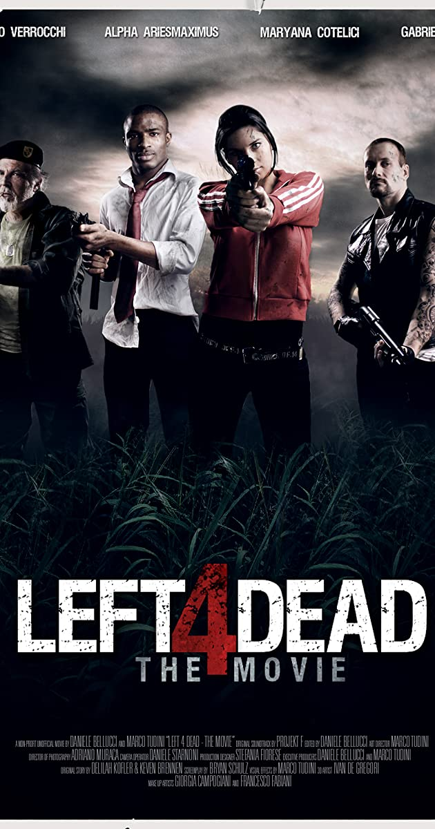 Left 4 Dead: The Movie (2016)