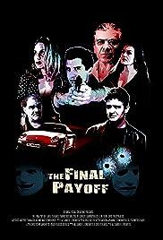 Η Τελική Αποπληρωμή / The Final Payoff (2013) online