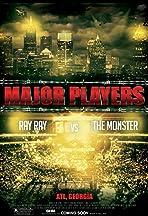Major Players: Ray Ray vs the Monster