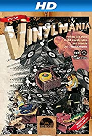 Vinylmania: When Life Runs at 33 Revolutions Per Minute (2012) 720p