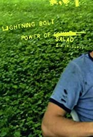 Lightning Bolt: The Power of Salad (2002) Poster - Movie Forum, Cast, Reviews