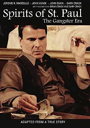 Spirits of St. Paul: The Gangster Era