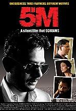 5M: A Silent Film That Screams