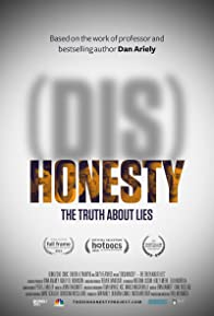 Primary photo for (Dis)Honesty: The Truth About Lies