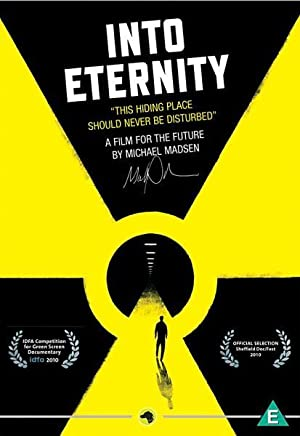 Where to stream Into Eternity: A Film for the Future