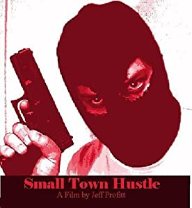 Watch old movie series Small Town Hustle [WEBRip]