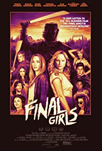 Malin Akerman, Alia Shawkat, Alexander Ludwig, Angela Trimbur, Chloe Bridges, Nina Dobrev, Adam Devine, Thomas Middleditch, Tory N. Thompson, Daniel Norris, and Taissa Farmiga in The Final Girls (2015)