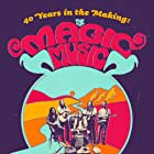 40 Years in the Making: The Magic Music Movie (2017)