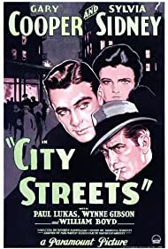 Gary Cooper, William 'Stage' Boyd, and Sylvia Sidney in City Streets (1931)