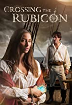 Crossing the Rubicon: Season 1 - The Journey