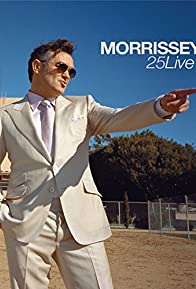 Primary photo for Morrissey: 25 Live