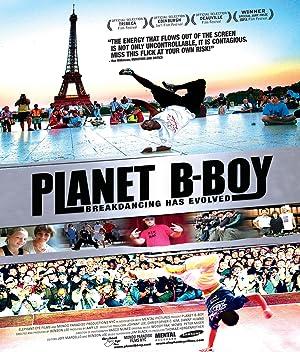 History Planet B-Boy Movie