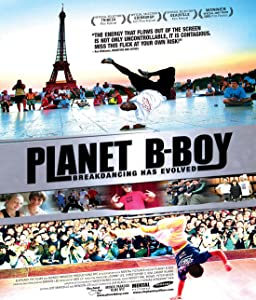 Watch full hollywood movies Planet B-Boy by Benson Lee [640x640]