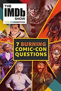 We've got questions, and the Con holds the answers. In our latest IMDbrief, we offer seven burning movie questions we want answered at San Diego Comic-Con 2018.