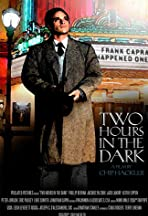 Two Hours in the Dark
