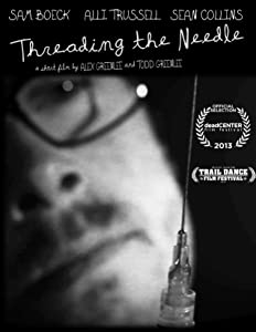 A funny movie to watch 2017 Threading the Needle USA [h264]