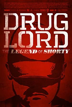 Drug Lord: The Legend of Shorty (2014)