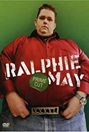 Ralphie May: Prime Cut(2007) Poster - TV Show Forum, Cast, Reviews