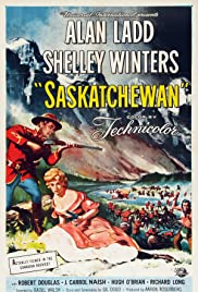 Saskatchewan (1954) Poster - Movie Forum, Cast, Reviews