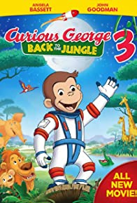 Primary photo for Curious George 3: Back to the Jungle