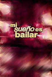 Mi Sueño Es Bailar Poster